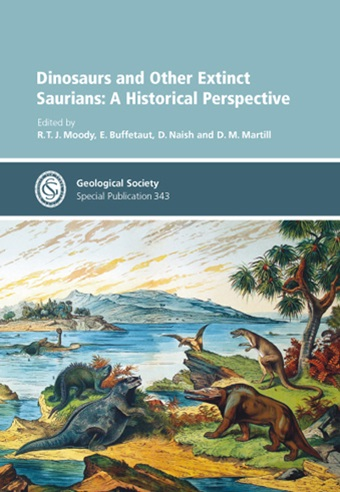 Dinosaurs and Other Extinct Saurians: A HistoricalPerspective