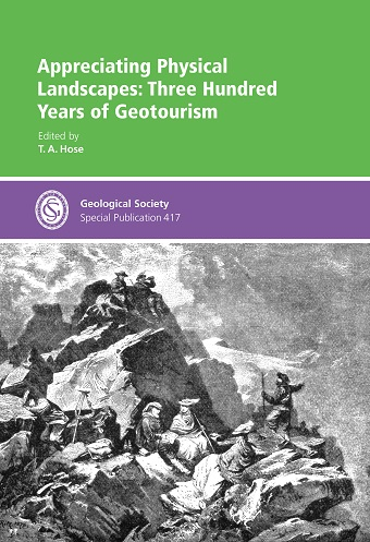 Appreciating Physical Landscapes: Three Hundred Years ofGeotourism